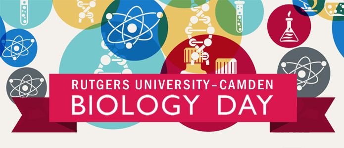 Rutgers Camden Biology is May 6th from 10:30 am to 3 pm. Register today!