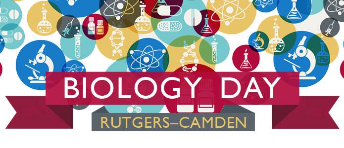 Biology Day at Rutgers Camden